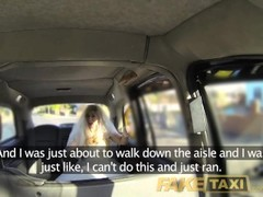 Fake Taxi Runaway bride needs big cock Thumb